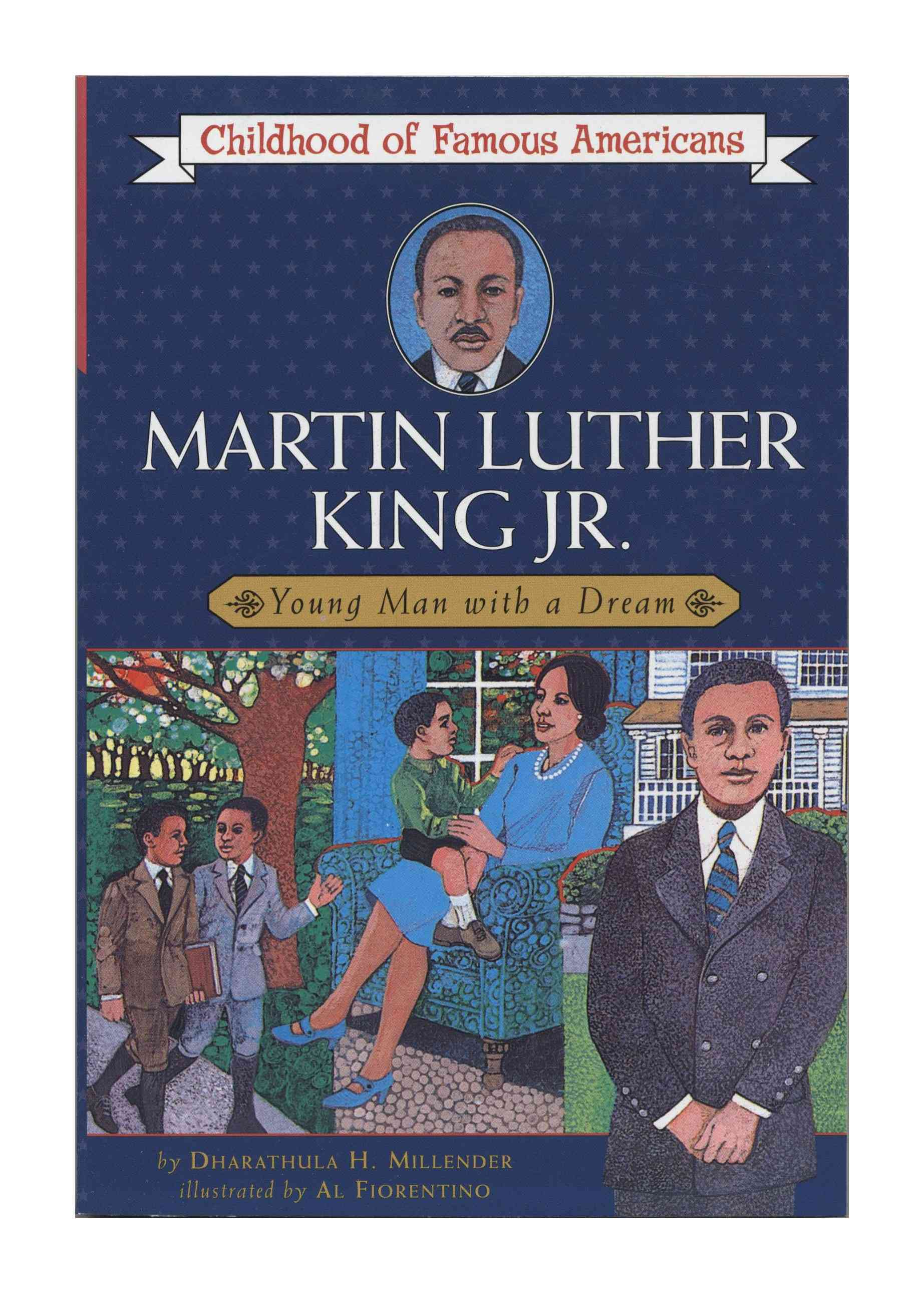 Martin Luther King, Jr. By Millender, Dharathula H./ Fiorentino, Al (ILT)