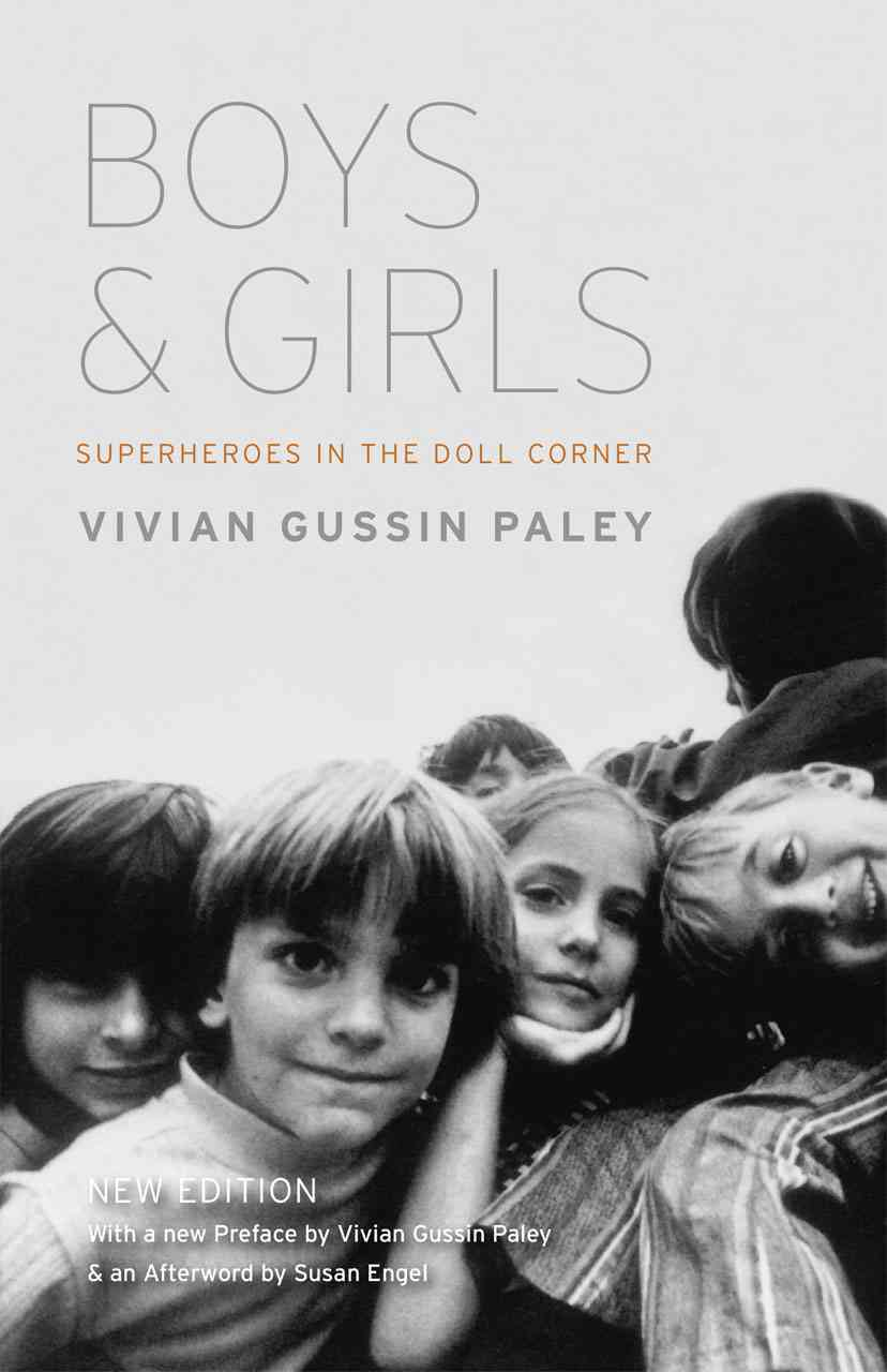 Boys and Girls By Paley, Vivian Gussin/ Paley, Vivian Gussin (FRW)/ Engel, Susan (AFT)