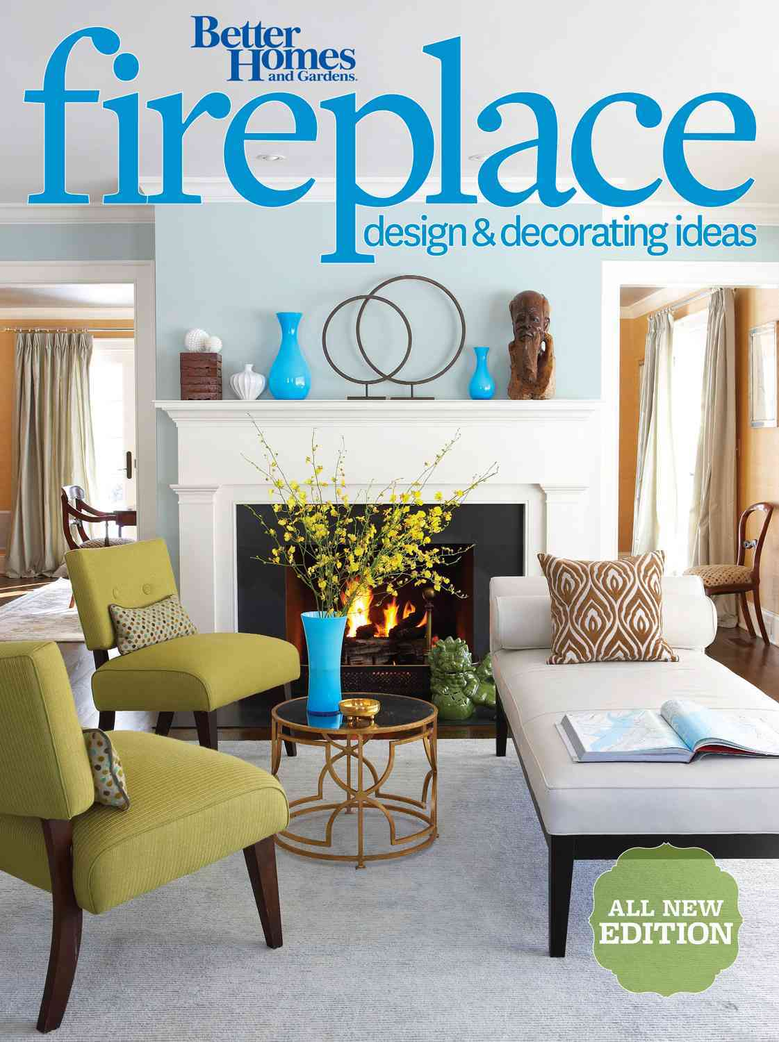 Better Homes and Gardens Fireplace Design & Decorating Ideas By Better Homes and Gardens Books (COR)