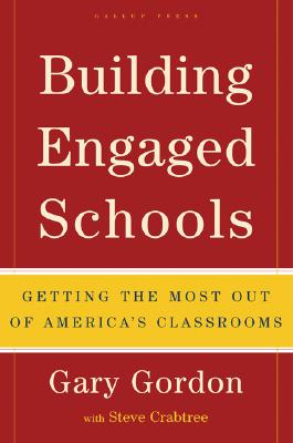 Building Engaged Schools By Gordon, Gary/ Crabtree, Steve
